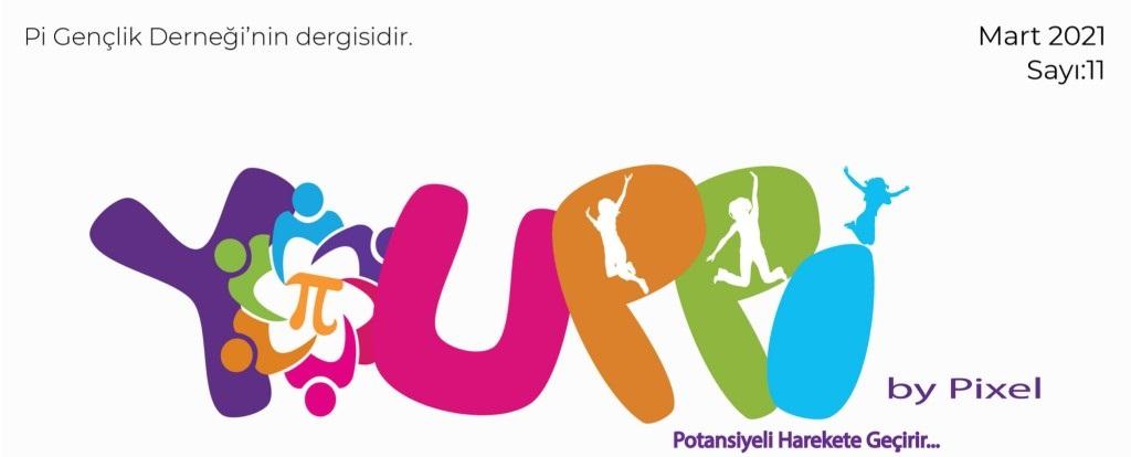Youppi: Dijital Gençlik Dergisi 11. Sayı (Mart-2021)