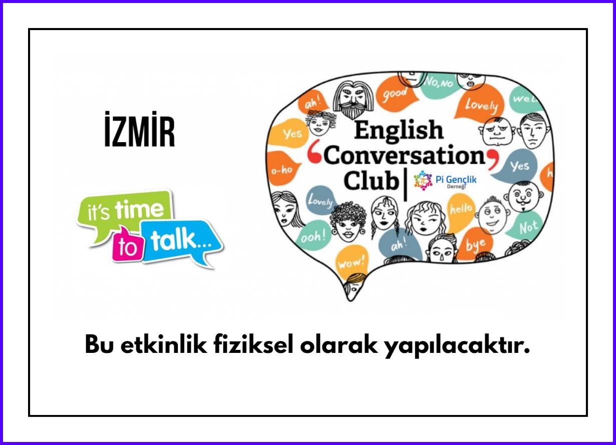 İngilizce Konuşma Kulübü Katılımcı Çağrısı (Ekim 2021)