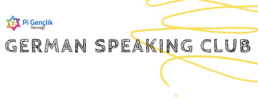 Almanca Konuşma Kulübü Katılımcı Çağrısı (Kasım 2021)